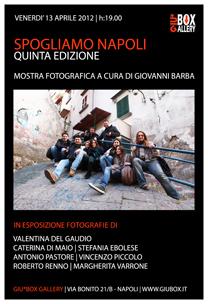 clicca per la mostra fotografica Spogliamo Napoli -Quinta Edizione